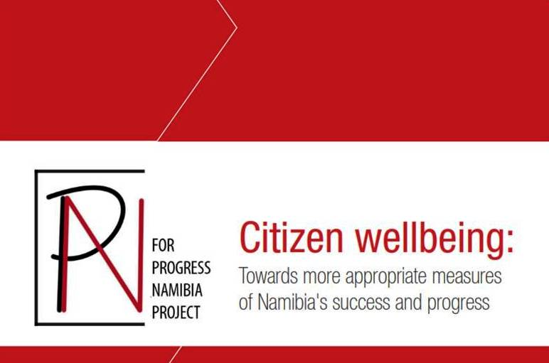 Progress Namibia - GDP and Well-being: Toward more holistic measures of Namibia's progress