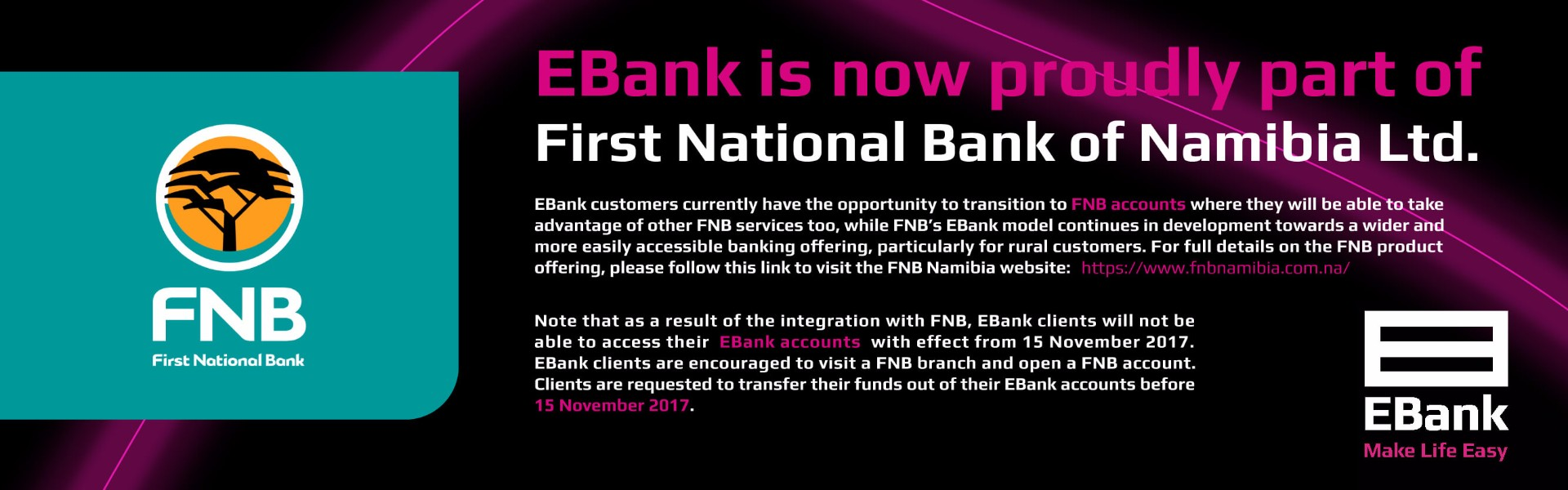 EBank is now proudly part of First National Bank of Namibia Ltd